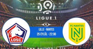 Lille - Nantes İddaa Analizi ve Tahmini 25 Eylül 2020