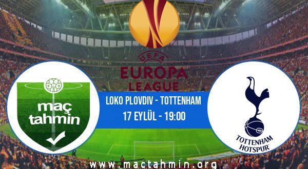 Loko Plovdiv - Tottenham İddaa Analizi ve Tahmini 17 Eylül 2020