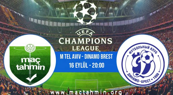 M Tel Aviv - Dinamo Brest İddaa Analizi ve Tahmini 16 Eylül 2020