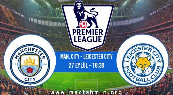 Man. City - Leicester City İddaa Analizi ve Tahmini 27 Eylül 2020