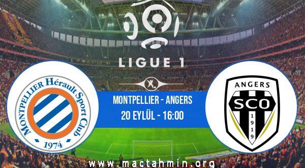 Montpellier - Angers İddaa Analizi ve Tahmini 20 Eylül 2020