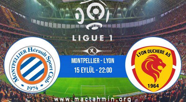 Montpellier - Lyon İddaa Analizi ve Tahmini 15 Eylül 2020