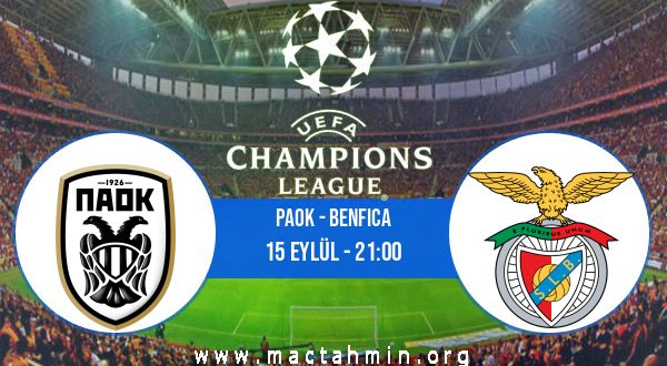 PAOK - Benfica İddaa Analizi ve Tahmini 15 Eylül 2020