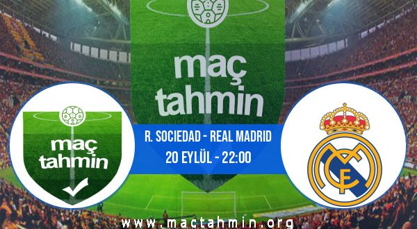 R. Sociedad - Real Madrid İddaa Analizi ve Tahmini 20 Eylül 2020