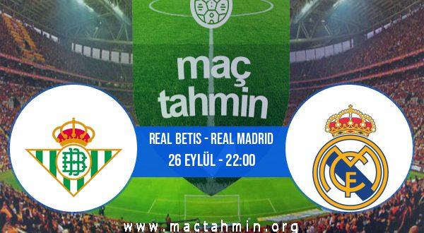 Real Betis - Real Madrid İddaa Analizi ve Tahmini 26 Eylül 2020