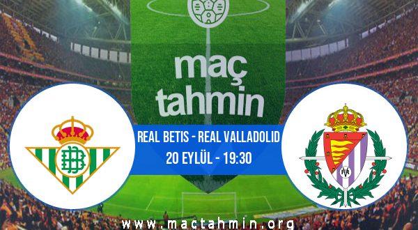 Real Betis - Real Valladolid İddaa Analizi ve Tahmini 20 Eylül 2020