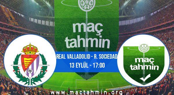 Real Valladolid - R. Sociedad İddaa Analizi ve Tahmini 13 Eylül 2020