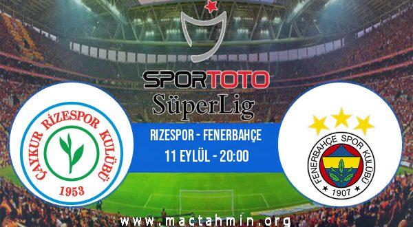 Rizespor - Fenerbahçe İddaa Analizi ve Tahmini 11 Eylül 2020