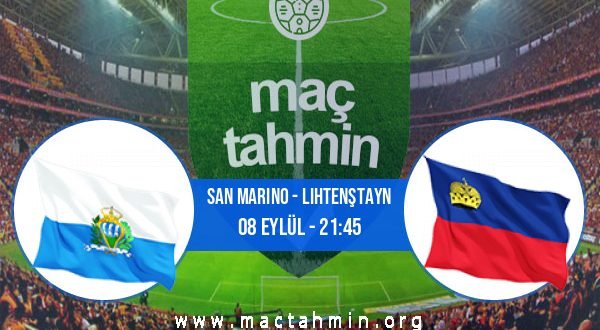 San Marino - Lihtenştayn İddaa Analizi ve Tahmini 08 Eylül 2020