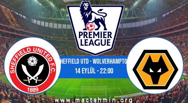 Sheffield Utd - Wolverhampton İddaa Analizi ve Tahmini 14 Eylül 2020