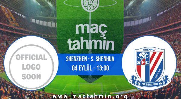Shenzhen - S. Shenhua İddaa Analizi ve Tahmini 04 Eylül 2020