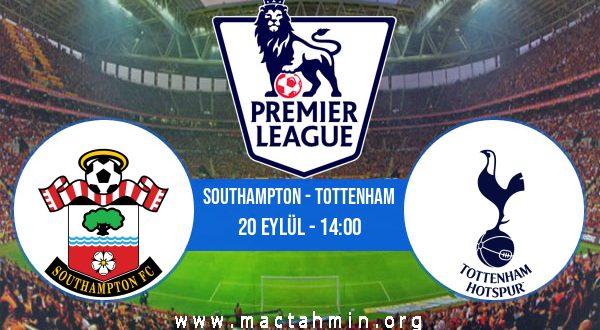 Southampton - Tottenham İddaa Analizi ve Tahmini 20 Eylül 2020