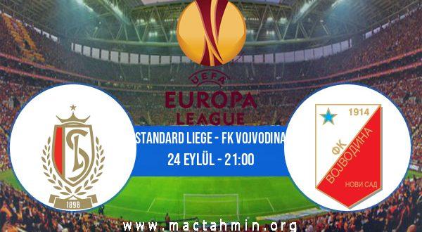 Standard Liege - FK Vojvodina İddaa Analizi ve Tahmini 24 Eylül 2020