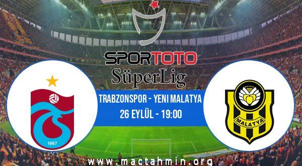 Trabzonspor - Yeni Malatya İddaa Analizi ve Tahmini 26 Eylül 2020
