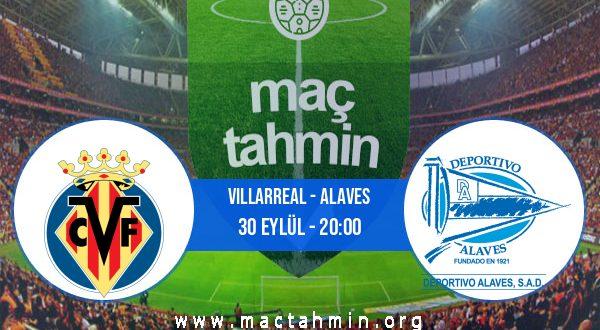 Villarreal - Alaves İddaa Analizi ve Tahmini 30 Eylül 2020