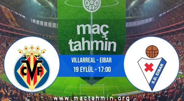 Villarreal - Eibar İddaa Analizi ve Tahmini 19 Eylül 2020