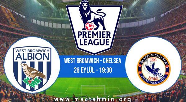 West Bromwich - Chelsea İddaa Analizi ve Tahmini 26 Eylül 2020