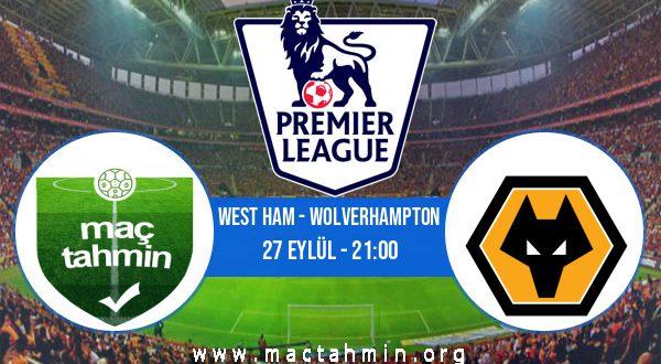 West Ham - Wolverhampton İddaa Analizi ve Tahmini 27 Eylül 2020