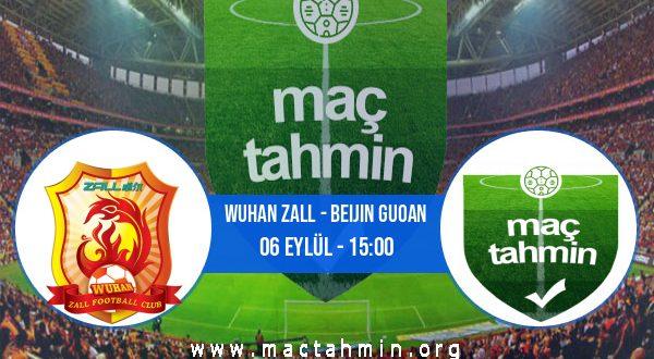 Wuhan Zall - Beijin Guoan İddaa Analizi ve Tahmini 06 Eylül 2020