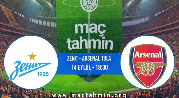 Zenit - Arsenal Tula İddaa Analizi ve Tahmini 14 Eylül 2020