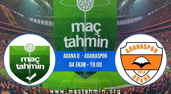 Adana D. - Adanaspor İddaa Analizi ve Tahmini 04 Ekim 2020