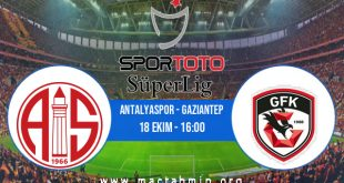 Antalyaspor - Gaziantep İddaa Analizi ve Tahmini 18 Ekim 2020