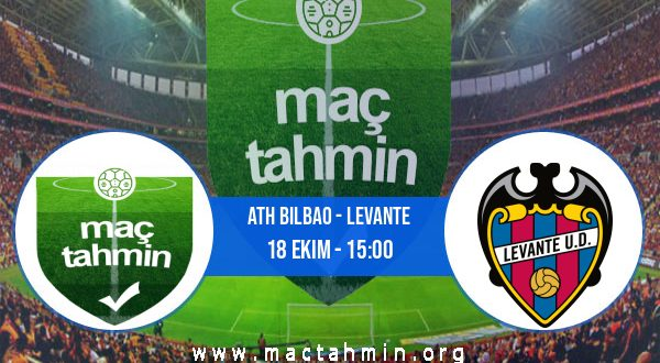 Ath Bilbao - Levante İddaa Analizi ve Tahmini 18 Ekim 2020