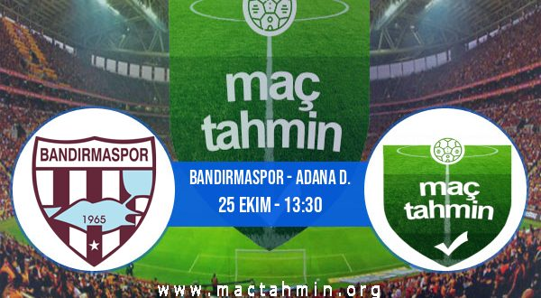 Bandırmaspor - Adana D. İddaa Analizi ve Tahmini 25 Ekim 2020