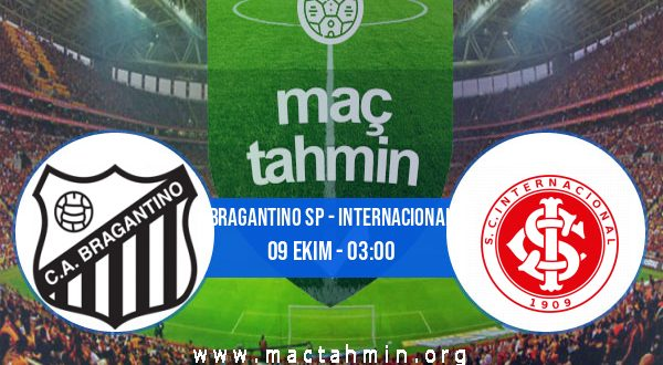 Bragantino SP - Internacional İddaa Analizi ve Tahmini 09 Ekim 2020