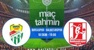 Bursaspor - Balıkesirspor İddaa Analizi ve Tahmini 18 Ekim 2020