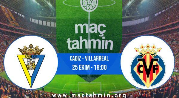 Cadiz - Villarreal İddaa Analizi ve Tahmini 25 Ekim 2020
