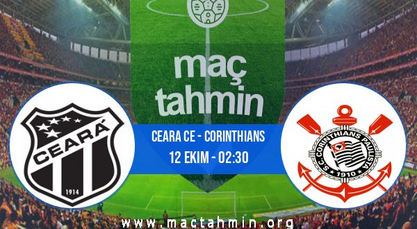Ceara CE - Corinthians İddaa Analizi ve Tahmini 12 Ekim 2020