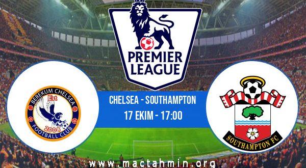 Chelsea - Southampton İddaa Analizi ve Tahmini 17 Ekim 2020
