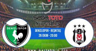 Denizlispor - Beşiktaş İddaa Analizi ve Tahmini 26 Ekim 2020