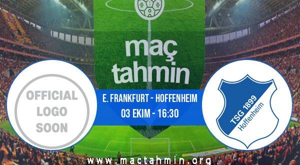 E. Frankfurt - Hoffenheim İddaa Analizi ve Tahmini 03 Ekim 2020