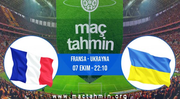 Fransa - Ukrayna İddaa Analizi ve Tahmini 07 Ekim 2020