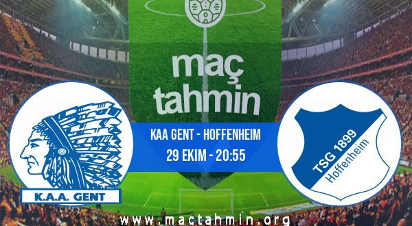 KAA Gent - Hoffenheim İddaa Analizi ve Tahmini 29 Ekim 2020