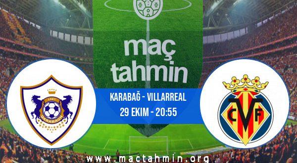 Karabağ - Villarreal İddaa Analizi ve Tahmini 29 Ekim 2020