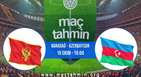 Karadağ - Azerbaycan İddaa Analizi ve Tahmini 10 Ekim 2020