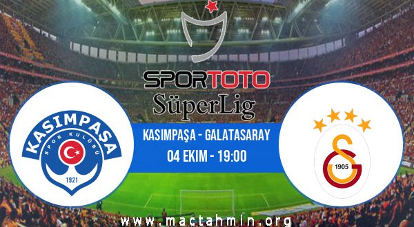 Kasımpaşa - Galatasaray İddaa Analizi ve Tahmini 04 Ekim 2020