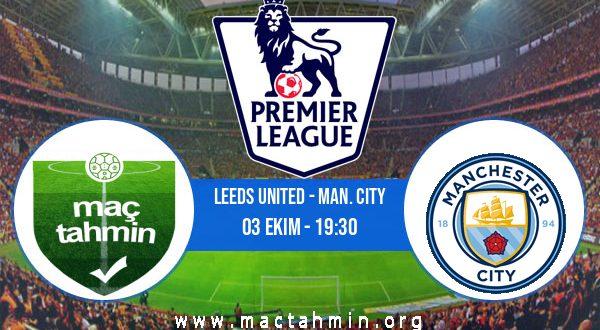 Leeds United - Man. City İddaa Analizi ve Tahmini 03 Ekim 2020