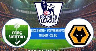 Leeds United - Wolverhampton İddaa Analizi ve Tahmini 19 Ekim 2020