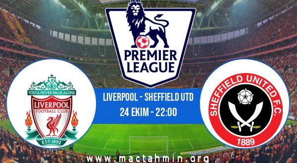 Liverpool - Sheffield Utd İddaa Analizi ve Tahmini 24 Ekim 2020