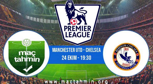 Manchester Utd - Chelsea İddaa Analizi ve Tahmini 24 Ekim 2020
