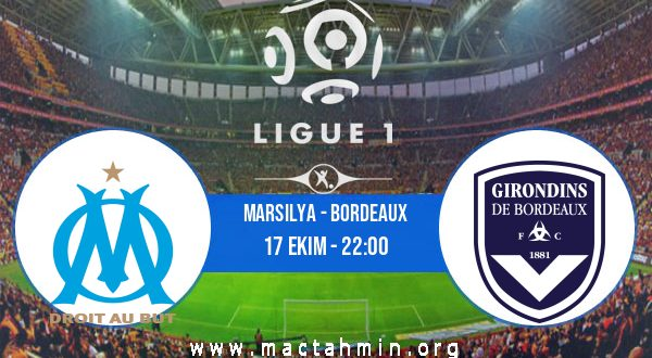 Marsilya - Bordeaux İddaa Analizi ve Tahmini 17 Ekim 2020