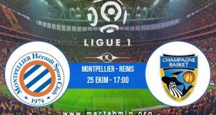 Montpellier - Reims İddaa Analizi ve Tahmini 25 Ekim 2020
