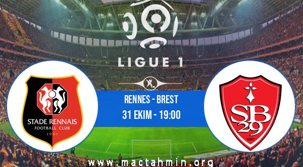 Rennes - Brest İddaa Analizi ve Tahmini 31 Ekim 2020