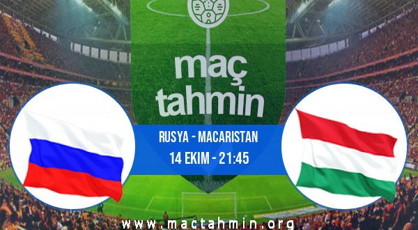 Rusya - Macaristan İddaa Analizi ve Tahmini 14 Ekim 2020