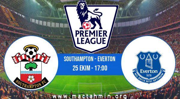 Southampton - Everton İddaa Analizi ve Tahmini 25 Ekim 2020