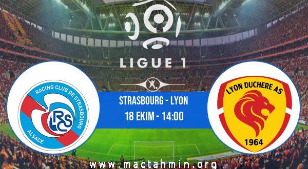Strasbourg - Lyon İddaa Analizi ve Tahmini 18 Ekim 2020